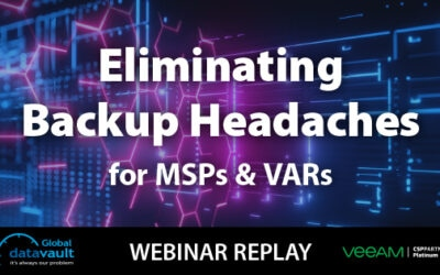 Eliminating backup headaches for MSPs and VARs
