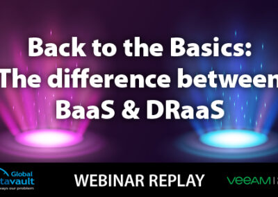 Webinar: The Difference Between BaaS and DRaaS